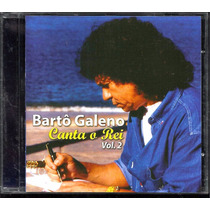 Cd Bartô Galeno Canta O Rei (roberto Carlos) Vol. 2