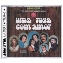 Cd Novela Uma Rosa Com Amor 1972 - Som Livre Masters Trilhas
