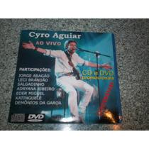 Cd + Dvd - Cyro Aguiar Ao Vivo Promo