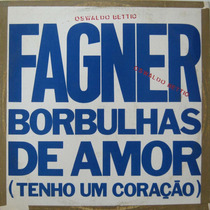 Fagner - Borbulhas De Amor - Lp Single - Mix Rca 1991
