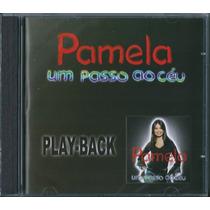 Playback Pamela - Um Passo Do Céu [original]