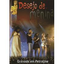 Dvd Desejo De Menina Em Petrolina Original + Frete Grátis