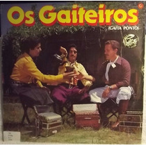 Lp / Vinil Gaúcho: Os Gaiteiros - Gaita Ponto - 1981