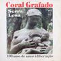 Lp Coral Grafado Serra Leoa 100 Anos De Amor À Li Vinil Raro