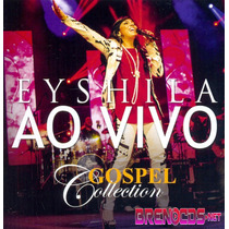 Cd Eyshila Ao Vivo Gospel Collection - Novo Lacrado