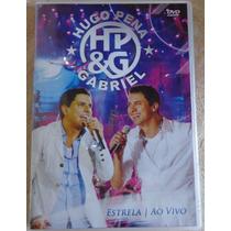 Dvd Hugo Pena E Gabriel Estrela Ao Vivo
