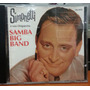 Simonetti E Sua Orquestra - Samba Big Band - (cd)