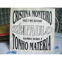 Lp. Mix Cristina Monteiro,zé Paulo, Tonho Matéria 1994.