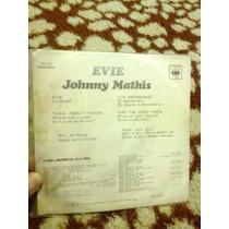 Johnny Mathis - Evie - Compacto - Cbs