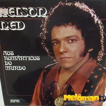 Nelson Ned 1973 Aos Românticos Do Mundo Lp