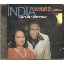 Cd Carolina E Robertinho - Sucessos De Cascatinha E Inhana