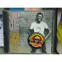 Jimmy Clif-super Hits-novo-original- Lacrado!