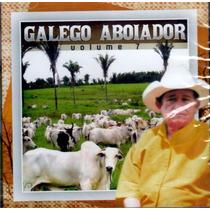 Cd Galego Aboiador Vol.7 Original + Frete Grátis