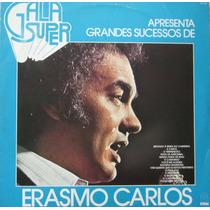 Erasmo Carlos Lp Gala Super Apresenta Os Grandes Sucessos