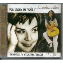 Cd Claudia Telles - Por Causa De Você