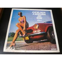 Lp Excelsior A Máquina Do Som Vol.8, Disco Vinil 1980 Raro