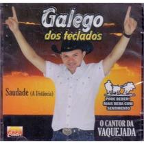 Cd Galego Dos Teclados - Saudade ( A Dis - Frete Grátis