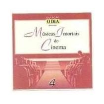 Cd O Dia Musica Imortais Do Cinema Frete Grátis!
