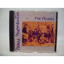 Cd The Fevers- Meus Momentos