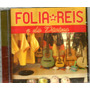 Folia De Reis E Do Divino - Cd Novo Lacrado Original