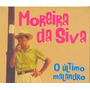 Cd Moreira Da Silva - Box Set 4cd - Ultimo Malandr