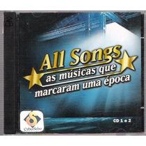Cd All Songs As Musicas Que Marcaram Uma Época