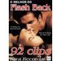 Dvd Flashback 92 Clipes Internacionais! Mais De 6 Horas!