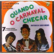 Cd Chico Buarque - Quando O Carnaval Chegar - Lacrado