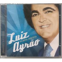 Luiz Ayrão - Porta Aberta - Lacrado Novo O + Barato