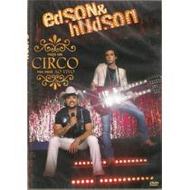 Dvd Edson & Hudson - Faço Um Circo Pra Você - Novo***