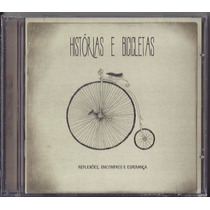 Cd Oficina G3 - Histórias E Bicicletas * Original