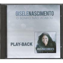 Playback Gisele Nascimento - O Sonho Não Acabou * Original