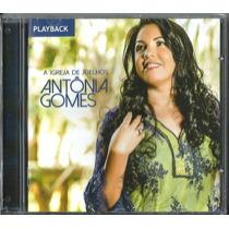 Playback Antonia Gomes - A Igreja De Joelhos * Original