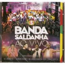 Cd Banda Saldanha - Ao Vivo - Novo***