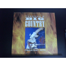 Lp Through A Big Coutry - Greatest Hits