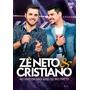 Zé Neto & Cristiano - Ao Vivo Em São José Do Rio Preto - Dvd