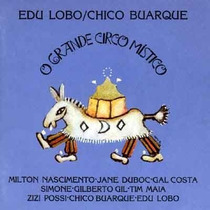 O Grande Circo Mistico - Edu Lobo / Chico Buarque - Cd