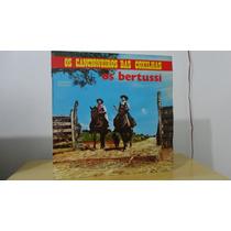 Os Bertussi # Os Cancioneiros Das Coxilhas # Disco Raro
