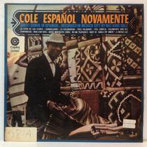Lp Nat King Cole - Cole Espanol Novamente - Capitol