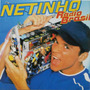 Cd Netinho Radio Brasil - Novo - Original - Lacrado
