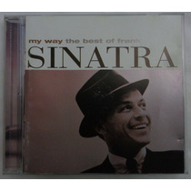 Frank Sinatra Cd Nacional Usado My Way The Best Of Sinatra