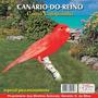 Cd Canto De Pássaros - Canário-do Reino - Canto Campainha