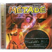 Cd Banda Metade Ao Vivo Novo Original + Frete Grátis