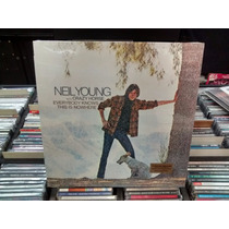 Lp - Neil Young -everybody Knows This Is Nowhere-imp-lacrado