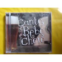 Cd Canto, Bebo E Choro / Sertanejos Apaixonados Vol 3