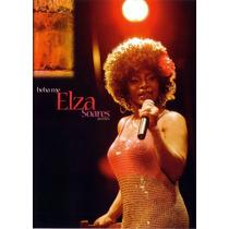 Dvd Elza Soares - Beba-me Ao Vivo (2007) * Lacrado Raridade
