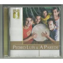 Cd Pedro Luís E A Parede Série Warner 30 Anos 2006 Lacrado