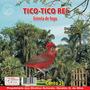 Cd Canto De Pássaros - Tico Tico Rei - Canto 21