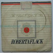 Roberta Flack Compacto 7 The Closer I Get To You +