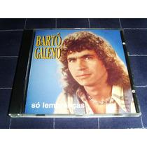 Cd - Bartô Galeno - Só Lembranças